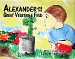 Alexander and Great Vegetable Feud book cover